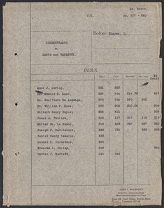 Sacco-Vanzetti Case Records, 1920-1928. Defense Papers. Stenographic Record: Commonwealth v. Sacco and Vanzetti before J. Thayer. Arguments re: Sacco's state of mind, April 17-18, 1923. Box 6, Folder 20, Harvard Law School Library, Historical & Special Collections
