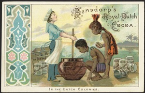 Bensdorp's Royal Dutch Cocoa. In the Dutch colonies.