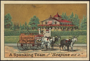 """A spanking team and """"Soapine did it."""""""