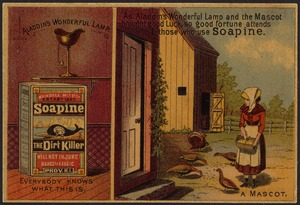 As Aladdin's wonderful lamp and the mascot brought good luck, so good fortune attends those who use Soapine.