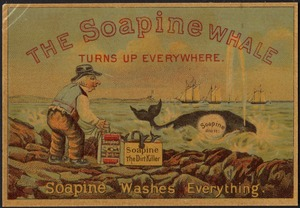 The Soapine whale turns up everywhere. Soapine washes everything.
