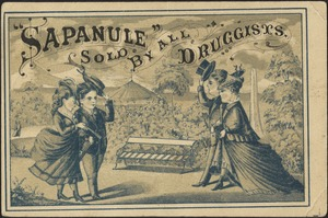 """Sapanule"" sold by all druggists."