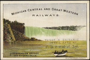 Michigan Central and Great Western Railways. Via suspension bridge and Niagara Falls.
