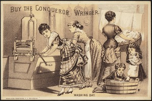 Buy the Conqueror Wringer. Washing day.