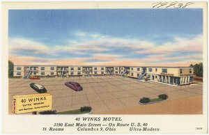 40 Winks Motel, 3190 East Main Street -- on Route U.S. 40, Columbus, Ohio