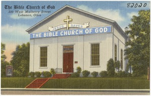 The Bible Church of God, 500 West Mulberry Street, Lebanon, Ohio