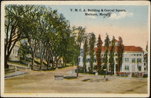 Y.M.C.A. building and Central Square, Methuen, Mass.