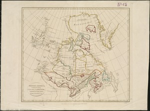 British America, comprehending Canada, Labrador, New-Foundland, Nova Scotia &c