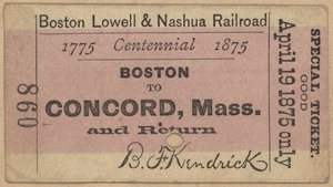 Centennial ticket for a round trip from Boston to Concord, MA