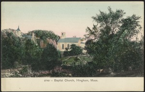 Baptist Church, Hingham, Mass.
