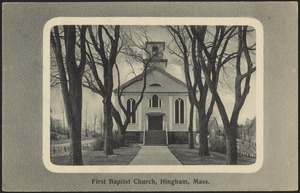 First Baptist Church, Hingham, Mass.