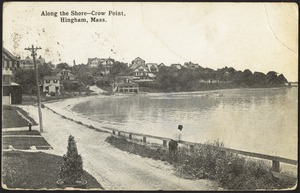 Along the shore, Crow Point, Hingham, Mass.