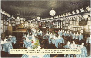 Joe King's Rathskeller, 17th Street and 3rd Avenue. A little bit of old New York