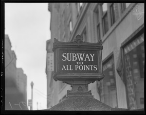 "Subway sign: ""Boston to all points"""