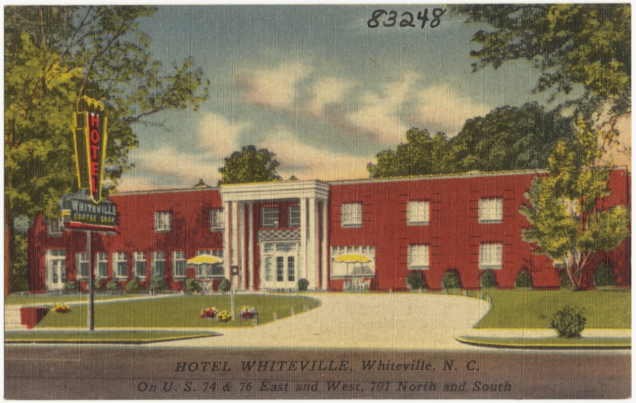 Hotel Whiteville N C On U S 74 76 East And West 701 North South