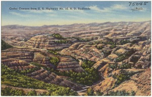Cedar Canyon from U.S. Highway No. 10, N. D. Badlands