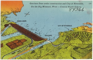 Garrison Dam under construction and city of Riverdale, on the Big Missouri, West -- Central North Dakota