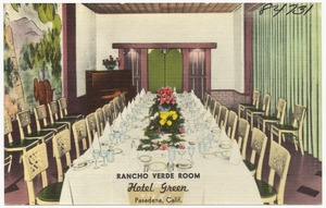 Rancho Verde Room, Hotel Green, Pasadena, Calif.
