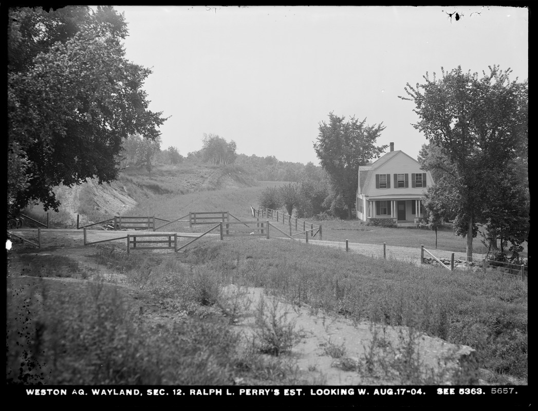 Weston Aqueduct, Section 12, Ralph L. Perry's estate ...
