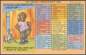 Busy persons correspondence card. If things looks dark to you cheer up - everything will come out right in the end!