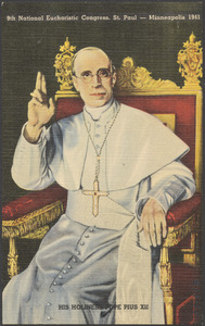 9th National Eucharistic Congress, St. Paul - Minneapolis, 1941. His Holiness Pope Pius XII