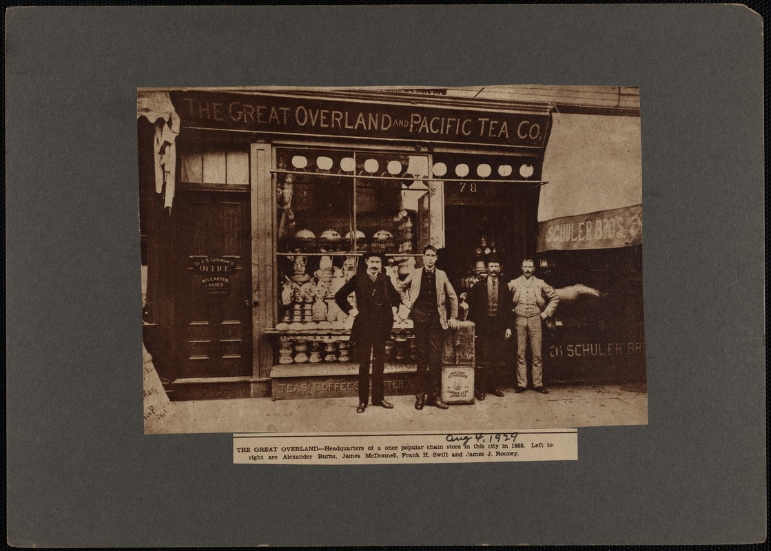 The Great Overland and Pacific Tea Company storefront