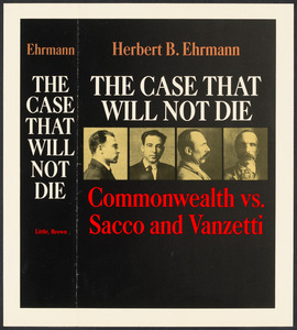 Herbert Brutus Ehrmann Papers, 1906-1970. Sacco-Vanzetti. Advertisements for book, 1969. Box 7, Folder 9, Harvard Law School Library, Historical & Special Collections