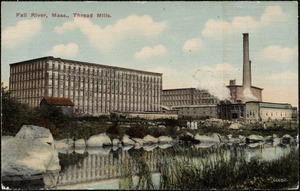 Fall River, Mass. Thread Mills