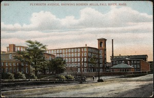 Plymouth Avenue showing Borden Mills, Fall River, Mass.