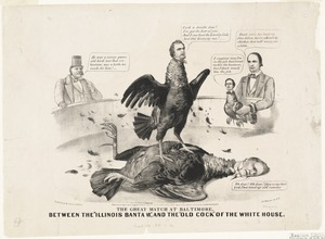 """The great match at Baltimore, between the """"Illinois Bantam"""" and the """"Old Cock"""" of the white house"""