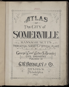 Atlas of the city of Somerville, Massachusetts