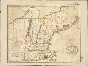 Map of the northern, or, New England states of America, comprehending Vermont, New Hampshire, District of Main, Massachusetts, Rhode Island, and Connecticut