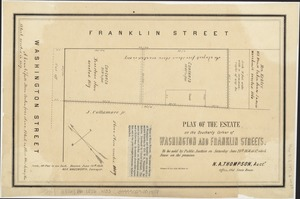 Plan of the estate on the southerly corner of Washington and Franklin Streets