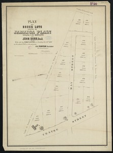 Plan of house lots located on Jamaica Plain belonging to the estate of John Dorr, dec'd