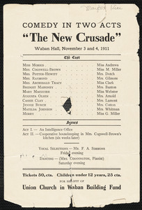 "Announcement of a comedy in two acts ""The new crusade"" Waban Hall November 3 and 4, 1911 for the benefit of the Union Church building fund"
