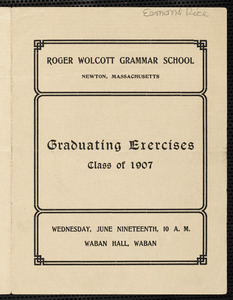 Graduation program for the class of 1907 at the Roger Wolcott School