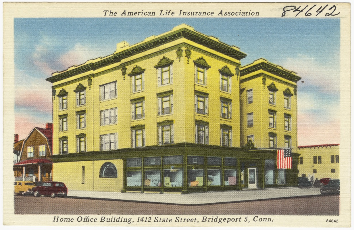 The American Life Insurance Association, home office building, 1412 State Street, Bridgeport 5, Conn.