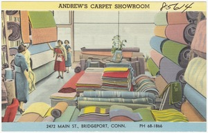 Andrew's Carpet Showroom, 2472 Main St., Bridgeport, Conn.