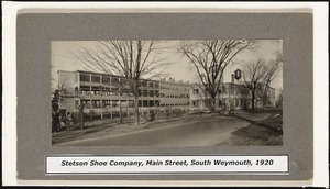 Stetson Shoe Company, Main Street, South Weymouth, 1920
