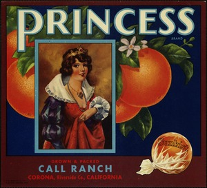 Princess Brand: Grown & packed by Call Ranch, Corona, Riverside Co., California