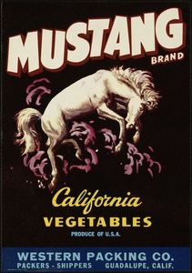 Mustang Brand: California vegetables, produce of U.S.A., Western Packing Co., packers, shippers, Guadalupe, Calif.
