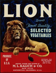 Lion Brand: Finest quality selected vegetables, grown, packed and shipped by M. L. Kalich & Co., main office, Watsonville, California, U. S. A.