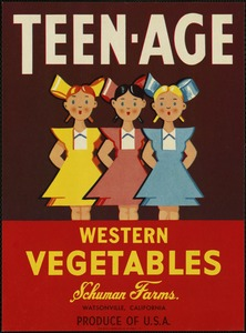Teen-Age: Western vegetables, Schuman Farms., Watsonville, California, produce of U.S.A.