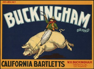 Buckingham Brand: California bartletts, W.H. Buckingham, Vacaville, California