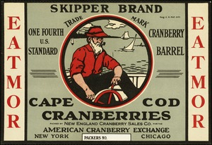 Skipper Brand, Cape Cod Cranberries: New England Cranberry Sales Co., American Cranberry Exchange, New York, Chicago, Eatmor