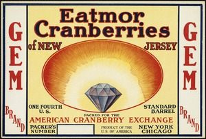 Eatmor Cranberries of New Jersey: American Cranberry Exchange, New York, Chicago, Gem Brand