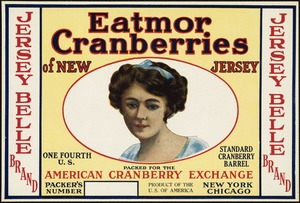 Eatmor Cranberries of New Jersey: American Cranberry Exchange, New York, Chicago, Jersey Belle Brand