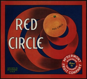 Red Circle: Grown in Riverside U.S.A., packed by McDermont Fruit Company, Riverside, California