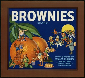 Brownies Brand: Grown & packed by W. & M. Marks, Lemon Cove, Tulare County, California