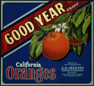 Good Year Brand: California oranges, packed and shipped by J. D. Martin, Rayo, Tulare Co., Calif. P.O. Woodlake